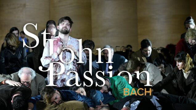 <span>FULL </span>Johannes Passion (Bach) Paris 2021
