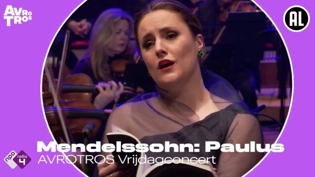<span>FULL </span>Paulus (Mendelssohn) Utrecht 2021 Alder Rennert Bruns Eiche