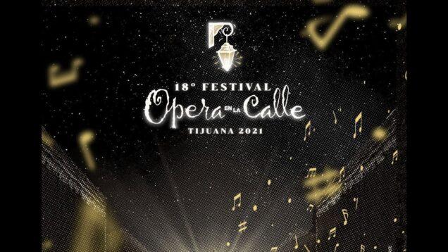 <span>FULL </span>18avo Festival de Opera en La calle Tijuana 2021