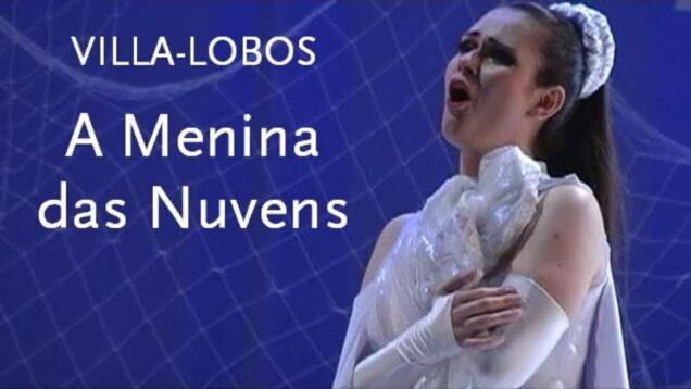 <span>FULL </span>A Menina das Nuvens (Villa-Lobos) Belo Horizonte 2009
