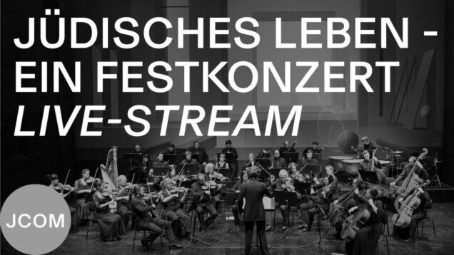 <span>FULL </span>Jüdisches Leben – Ein Festkonzert Munich 2021 Chen Reiss Talia Or
