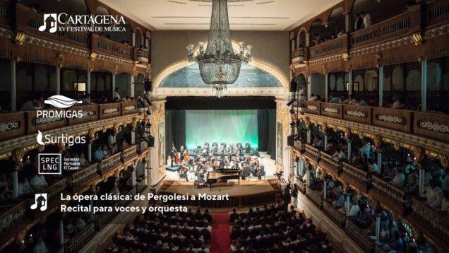 <span>FULL </span>La ópera clásica: de Pergolesi a Mozart Cartagena 2021