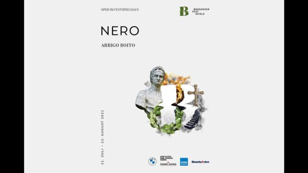 <span>FULL </span>Nerone (Boito) Bregenz 2021 Rojas Gallo Aksenova Volpe
