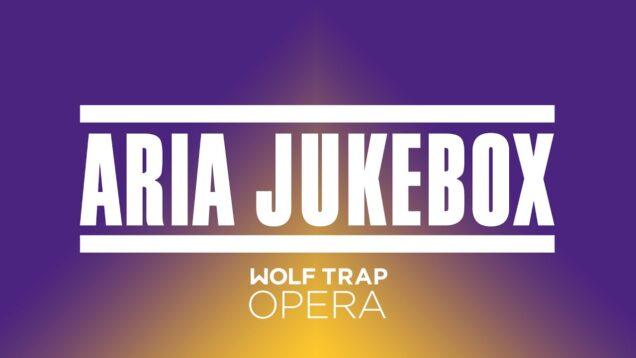 <span>FULL </span>Aria Jukebox Recital Wolf Trap 2021
