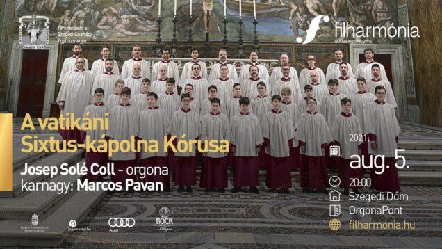 <span>FULL </span>Choir of the Sistine Chapel Szeged 2021