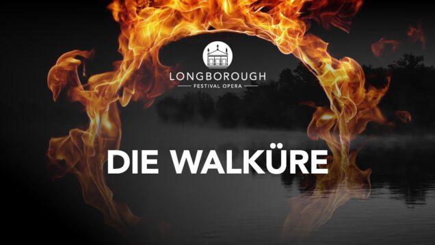 <span>FULL </span>Die Walküre Longborough 2021 Wedd Kramer Jones Shaw Bisset Sherratt