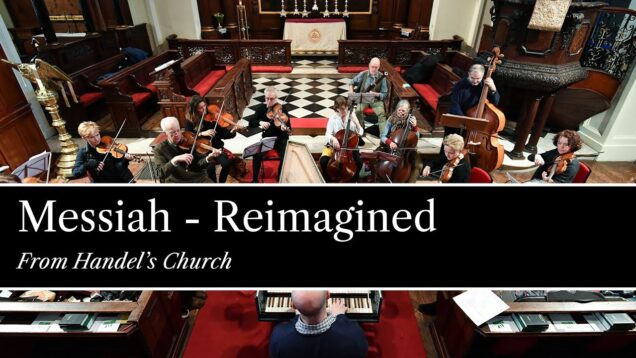<span>FULL </span>Messiah from Handel's church London 2021 Crowe Davies Vale Grint