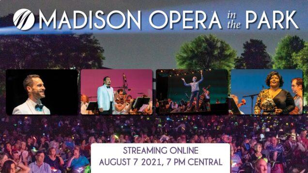 <span>FULL </span>Opera in the Park Madison WI 2021 Majeski Thelwell Stenson Ketelsen