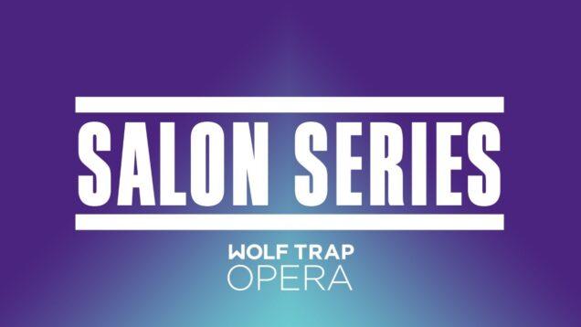 <span>FULL </span>Salon Series Wolf Trap VA 2021 Ann Toomey